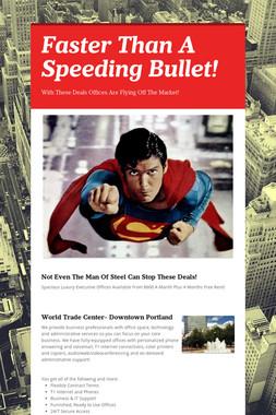 Faster Than A Speeding Bullet!