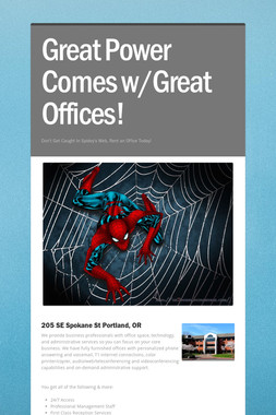 Great Power Comes w/Great Offices!