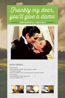 Frankly my dear, you'll give a damn