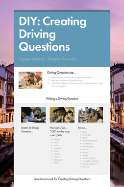 DIY: Creating Driving Questions
