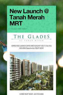 New Launch @ Tanah Merah MRT