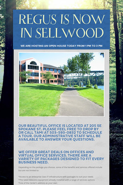 REGUS IS NOW IN SELLWOOD