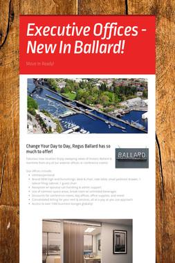 Executive Offices - New In Ballard!