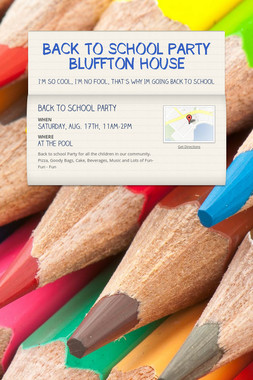 BACK TO SCHOOL PARTY BLUFFTON HOUSE