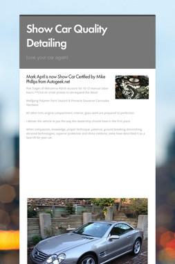 Show Car Quality Detailing