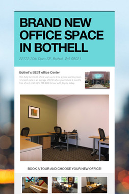BRAND NEW OFFICE SPACE IN BOTHELL