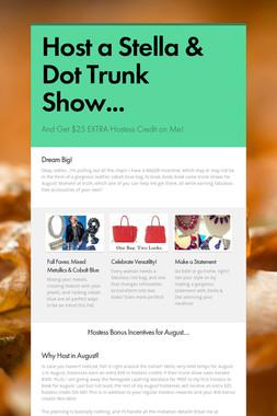 Host a Stella & Dot Trunk Show...