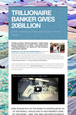 TRILLIONAIRE BANKER GIVES 20BILLION