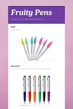Fruity Pens