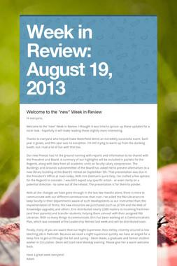 Week in Review:  August 19, 2013