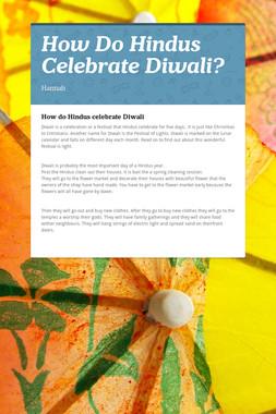 How Do Hindus Celebrate Diwali?