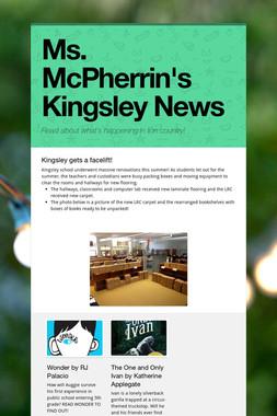Ms. McPherrin's Kingsley News