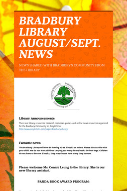 BRADBURY LIBRARY AUGUST/SEPT. NEWS