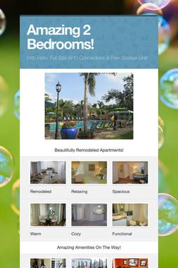 Amazing 2 Bedrooms!