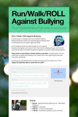 Run/Walk/ROLL Against Bullying