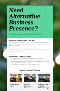 Need Alternative Business Presence?