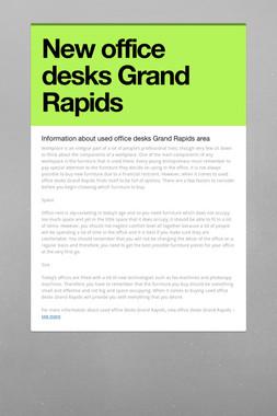 New office desks Grand Rapids