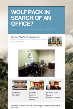 WOLF PACK IN SEARCH OF AN OFFICE?