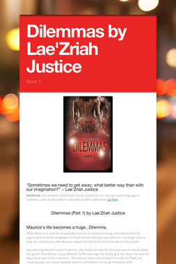 Dilemmas  by Lae'Zriah Justice