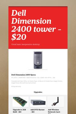 Dell Dimension 2400 tower - $20