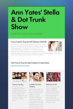 Ann Yates' Stella & Dot Trunk Show