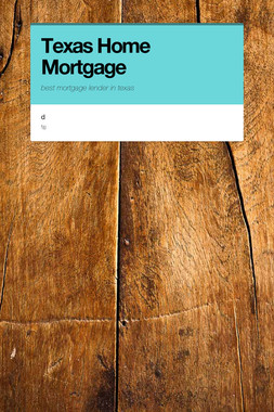 Texas Home Mortgage