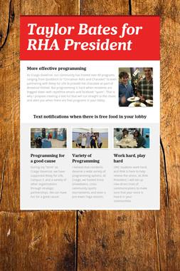 Taylor Bates for RHA President