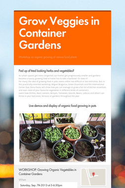 Grow Veggies in Container Gardens