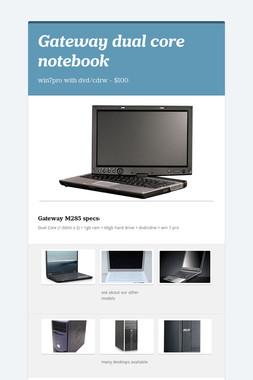 Gateway dual core notebook