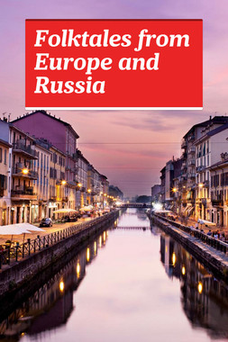 Folktales from Europe and Russia