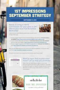 1st Impressions September Strategy