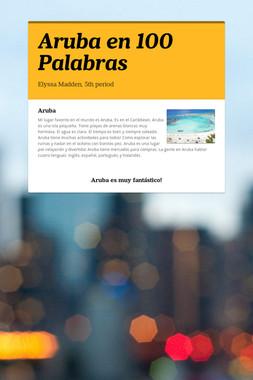 Aruba en 100 Palabras