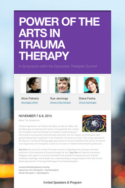 POWER OF THE ARTS IN TRAUMA THERAPY