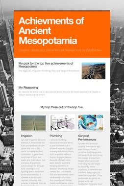 Achievments of Ancient Mesopotamia