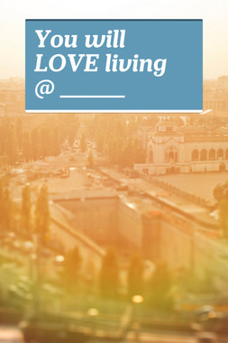 You will LOVE living @ ________
