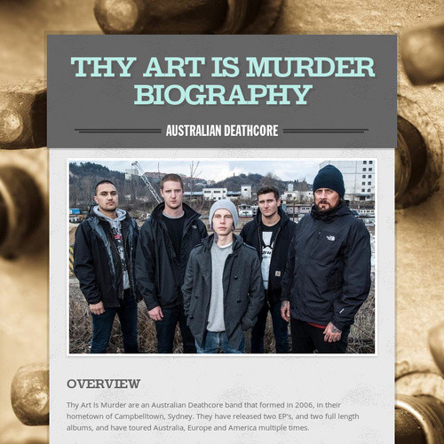 Thy Art Is Murder  Biography