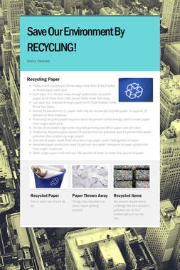 Save Our Environment By RECYCLING!