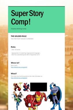 Super Story Comp!