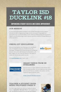 Taylor ISD DuckLink #18