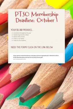 PTSO Membership Deadline: October 1