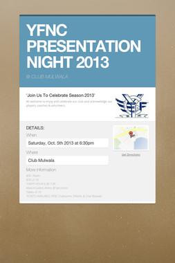YFNC PRESENTATION NIGHT 2013
