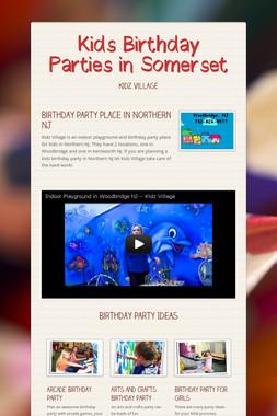 Kids Birthday Parties in Somerset