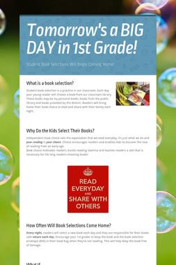 Tomorrow's a BIG DAY in 1st Grade!