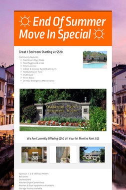 ☼ End Of Summer Move In Special ☼