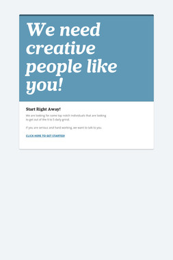 We need creative people like you!