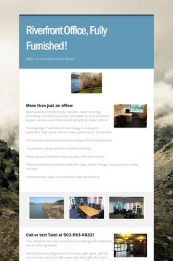 Riverfront Office, Fully Furnished!