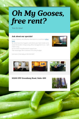 Oh My Gooses, free rent?