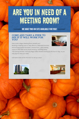 Are you in need of a meeting room?