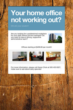 Your home office not working out?