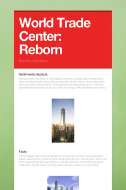 World Trade Center: Reborn